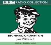 Just William: Volume 3 [Audio]