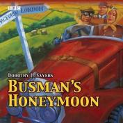 Busman's Honeymoon (BBC Audio Collection [Audio]