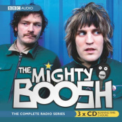 "The ""Mighty Boosh"" [Audio]"