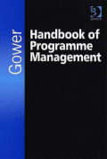 The Gower Handbook of Programme Management