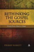 Rethinking the Gospel Sources