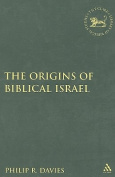 The Origins of Biblical Israel