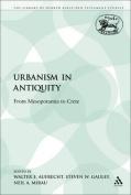 Urbanism in Antiquity