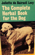 Complete Herbal Book for the Dog