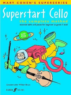 Superstart Cello: A Complete Method for Beginner Cellists (Superstart)