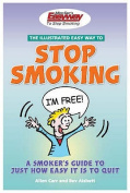The Illustrated Easyway to Stop Smoking