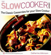 The Classic Casseroles for Your Slow Cooker