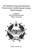 """The Farndale Avenue Housing Estate Townswomen's Guild Dramatic Society's Production of """"Murder Mystery"""""""