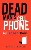 Dead Man's Cell Phone