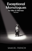 Exceptional Monologues for Men & Women Volume 1