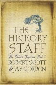 The Hickory Staff