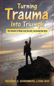 Turning Trauma Into Triumph