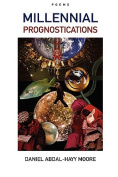 Millennial Prognostications / Poems