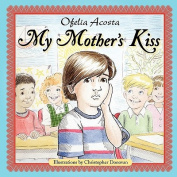 My Mother's Kiss