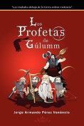 Los Profetas De Gulumm [Spanish]