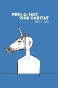 Pink and Hot Pink Habitat