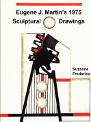 Eugene J. Martin's 1975 Sculptural Drawings