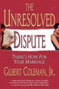 Unresolved Dispute