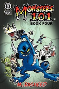Monsters 101, Book Four
