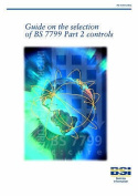 Guide on the Selection of BS7799 Part 2 Controls