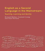 English as a Second Language in the Mainstream: