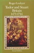 Tudor and Stuart Britain, 1471-1714