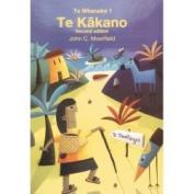 TE Whanake 1: TE Kakano
