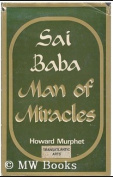 Sai Baba: Man of Miracles