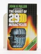 Ghost of 29 Megacycles