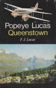 Popeye Lucas, Queenstown