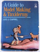 Guide to Model Making and Taxidermy