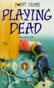 Playing Dead (Point Crime S.)