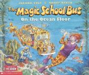 Magic School Bus on the Ocean Floor