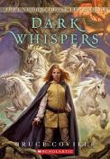 Dark Whispers (Unicorn Chronicles