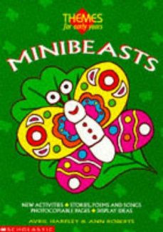 Minibeasts (Themes for Early Years S.)