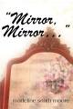 Mirror, Mirror, ...