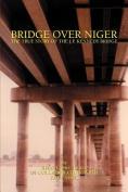 Bridge Over Niger