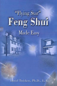"""Flying Star"" Feng Shui Made Easy"