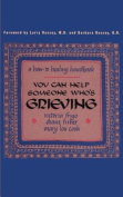 You Can Help Someone Who's Grieving