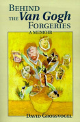 Behind the Van Gogh Forgeries