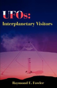 UFOs: Interplanetary Visitors