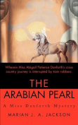 The Arabian Pearl (Miss Danforth Mysteries