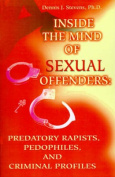 Inside the Mind of Sexual Offenders:
