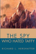 The Spy Who Hated Taffy