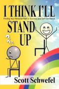 I Think I'll Stand Up