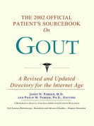 The 2002 Official Patient's Sourcebook on Gout