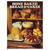 Home-baked Bread and Cakes