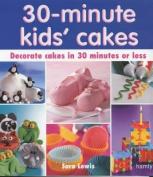 30 Minute Kids' Cakes