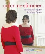 Color Me Slimmer