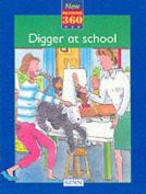 Digger at School
